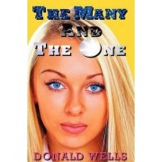 The Many and the One by Donald Wells