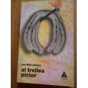 Al Treilea Picior - Ion Marculescu