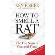 How to Smell a Rat by Kenneth L. Fisher