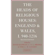 The Heads of Religious Houses: 940-1216 No. 1 by David Knowles