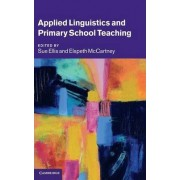Applied Linguistics and Primary School Teaching by Sue Ellis