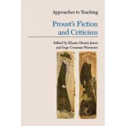 Approaches to Teaching Proust's Fiction and Criticism by Elyane Dezon-Jones