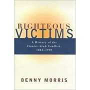 Righteous Victims by Benny Morris
