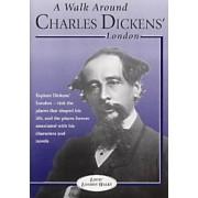 A Walk Through Charles Dickens' London by Paul Kenneth Garner