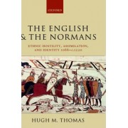 The English and the Normans by Hugh M. Thomas