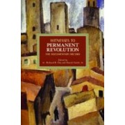 Witnesses To Permanent Revolution: The Documentary Record by Richard B. Day