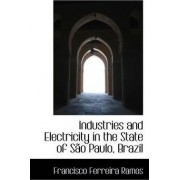 Industries and Electricity in the State of Sao Paulo, Brazil by Francisco Ferreira Ramos