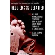 Requiems for the Departed by Ken Bruen