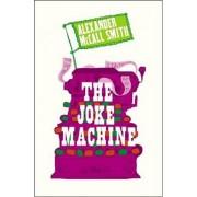The Joke Machine by Alexander McCall Smith
