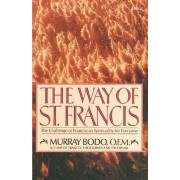 Way of St Francis by M. Bodo