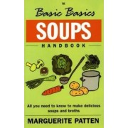 The Basic Basics Soups Handbook by Marguerite Patten