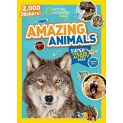 National Geographic Kids Amazing Animals Super Sticker Activity Book by National Geographic Kids