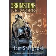The Brimstone Network: The Brimstone Network Book One by Tom Sniegoski