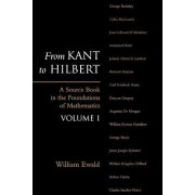 From Kant to Hilbert: Volume 1 by Assistant Professor of Law and Philosophy William Bragg Ewald