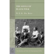 The Souls of Black Folk (Barnes & Noble Classics Series) by W. E. B. Du Bois