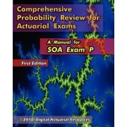 Comprehensive Probability Review for Actuarial Exams by Ryan Lloyd
