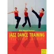 Jazz Dance Training by Dörte Wessel-Therhorn