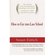How to Get Into Law School by Robert Kingsley Professor of Law and Political Science Susan Estrich