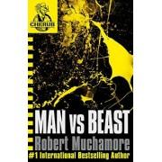 Man vs Beast: Book 6 by Robert Muchamore