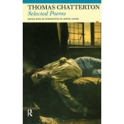 Selected Poems of Thomas Chatterton by Thomas Chatterton