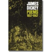 Poems, 1957-1967 by James Dickey