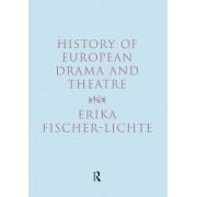 History of European Drama and Theatre by Erika Fischer-Lichte