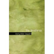 The Brethren by Sir H Rider Haggard