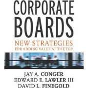 Corporate Boards by Jay A. Conger