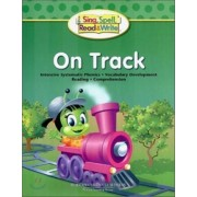 Sing, Spell, Read and Write on Track Student Edition '04c by Pearson School