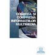 Codarea si compresia informatiilor multimedia - Bogdan Orza