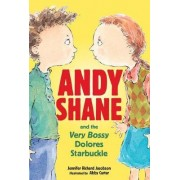 Andy Shane And The Very Bossy Delores St by Richard Jacobson Jennifer