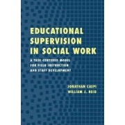 Educational Supervision in Social Work by Jonathan Caspi