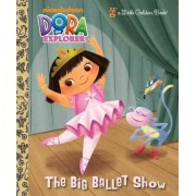 The Big Ballet Show by Golden Books