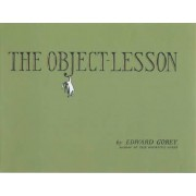 The Object Lesson by Edward Gorey
