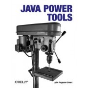 Java Power Tools by John Ferguson Smart