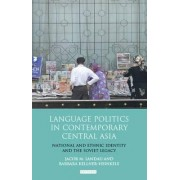 Language Politics in Contemporary Central Asia by Jacob M. Landau