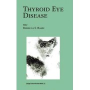 Thyroid Eye Disease by Rebecca S. Bahn