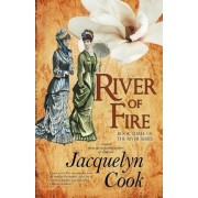 River Of Fire by Jacquelyn Cook