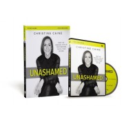 Unashamed Study Guide with DVD: Drop the Baggage, Pick Up Your Freedom, Fulfill Your Destiny