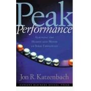 Peak Performance by Jon R. Katzenbach