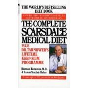 The Complete Scarsdale Medical Diet. Plus Dr Tarnower S Lifetime Keep-Slim Programme