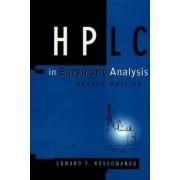 High Performance Liquid Chromatography in Enzymatic Analysis by Edward F. Rossomando