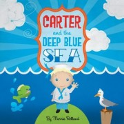 Carter & the Deep Blue Sea by Merrie Rolland