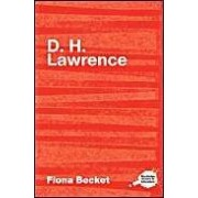 Complete Critical Guide To D-H Lawrence (The Complete Critical Guides To English Literature)