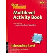 Step Forward Intro: Multilevel Activity Book by Barbara Denman