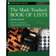 The Math Teacher's Book of Lists by Muschla