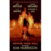 Hotter Than Hell by Kim Harrison