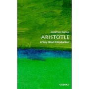 Aristotle: A Very Short Introduction by Professor of Ancient Philosophy Jonathan Barnes