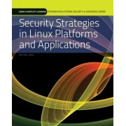 Security Strategies in Linux Platforms and Applications by Michael Jang