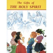 The Gifts of the Holy Spirit by Catholic Book Publishing Co